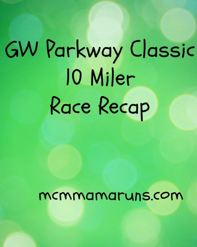 GW Parkway Classic 10 Miler