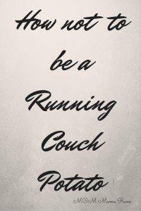 Running couch potato