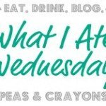 Eat all the things Wednesday