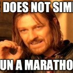 But I don't WANT to run a marathon