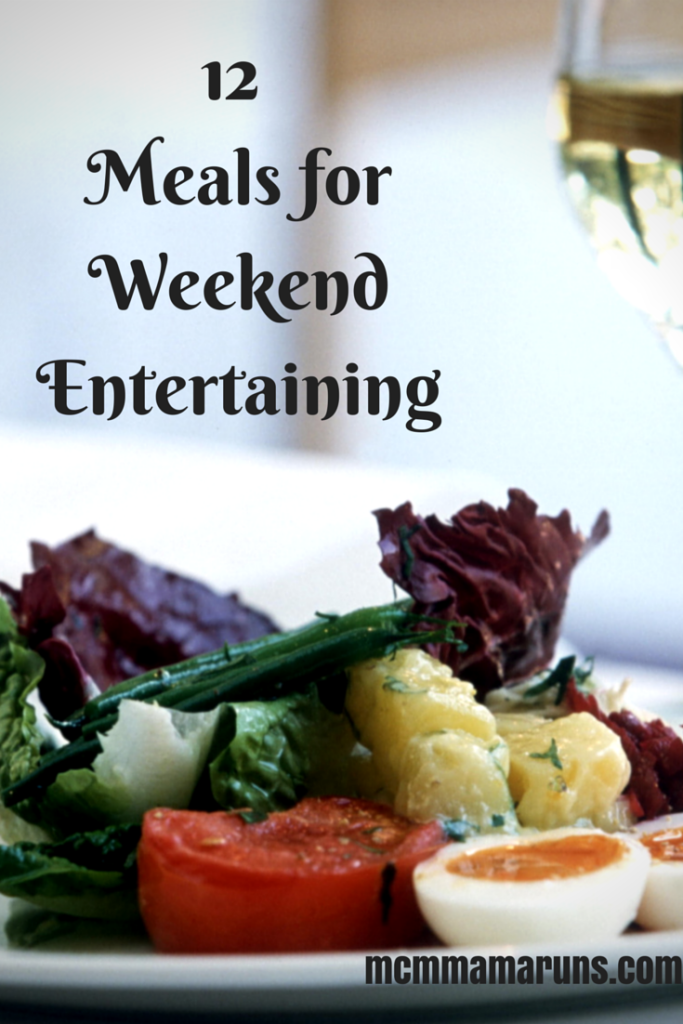 Weekend Entertaining