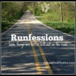 Runfession is good for the soul