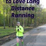 5 things to love about LONG distance running