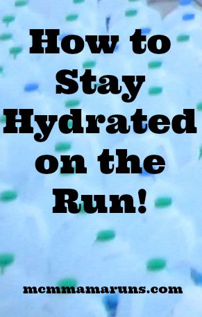 How to Stay Hydrated on the Run