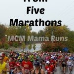 5 Things I Learned from 5 Marathons