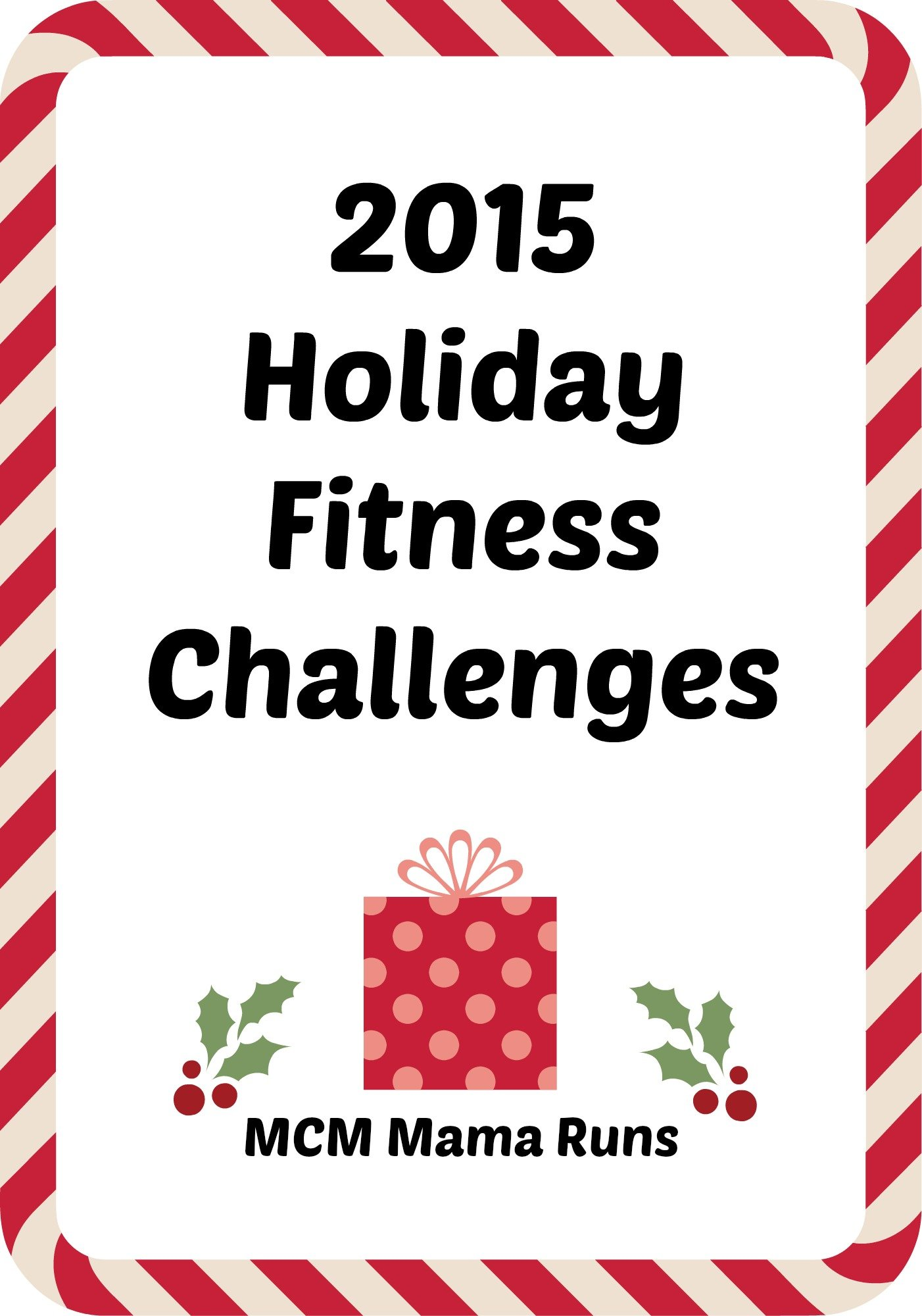 Holiday Running Challenge: Complete