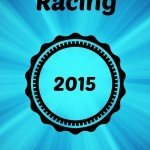 My Year in Racing: 2015