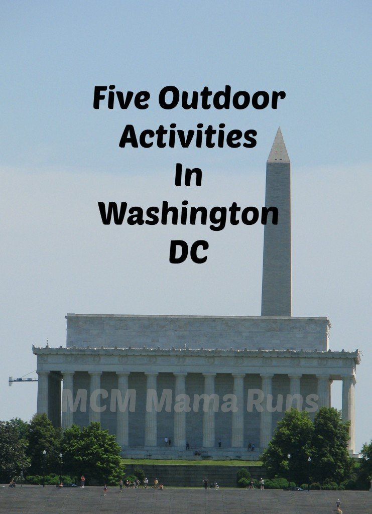 Five outdoor activities in Washington DC