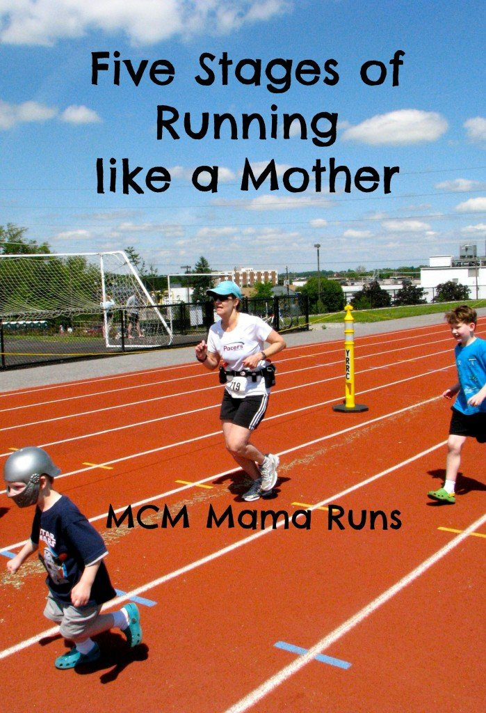 Five Stages of Running like a Mother