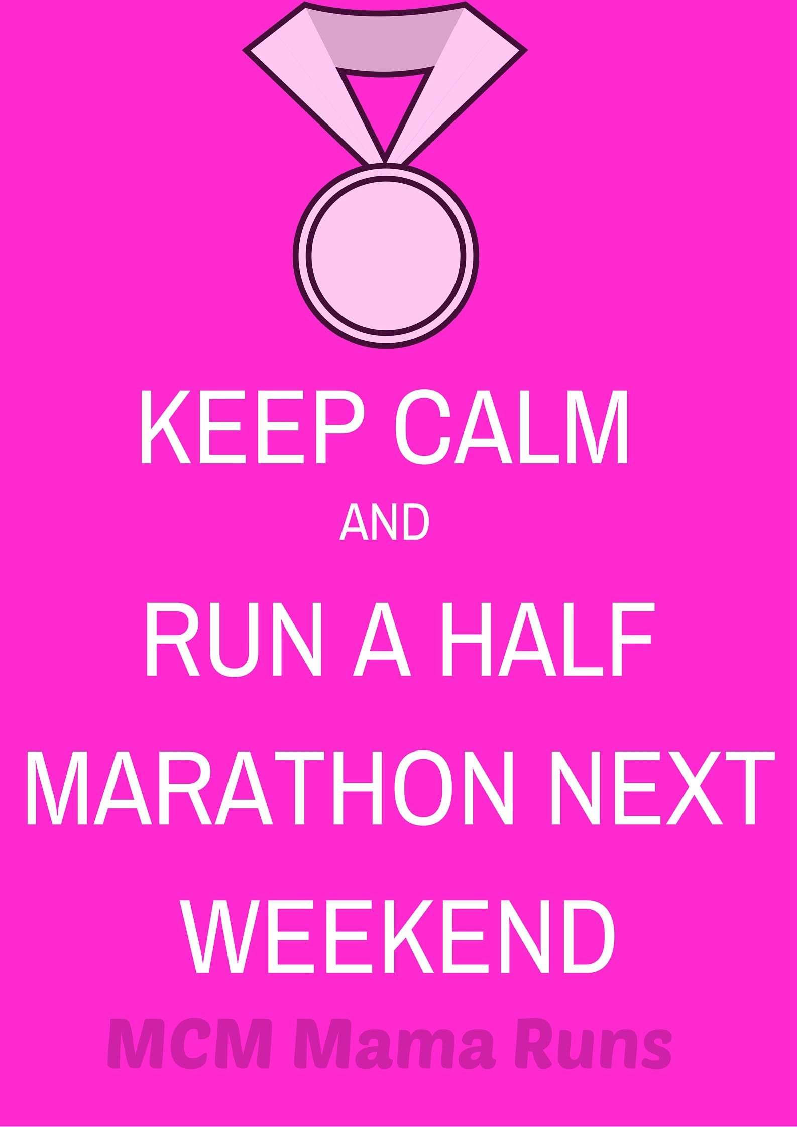 Keep Calm half marathon