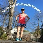It's too hot for a February Runfession