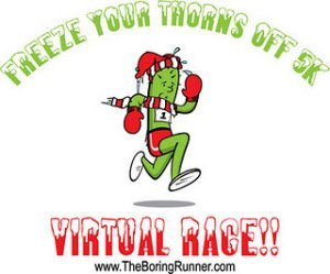 Freeze Your Thorns Off 5K Virtual Race