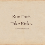"""Run Fast. Take Risks."""