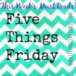 Five for Friday: Closing out January