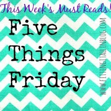 five-things-friday-must-reads