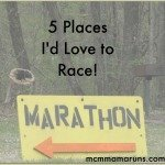 Five places I'd love to race!