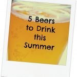 Friday Five: Beers to beat the heat
