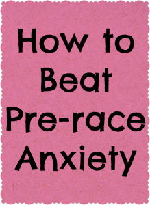 How to deal with anxiety before a race