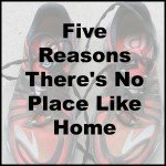 Five things I love about being home