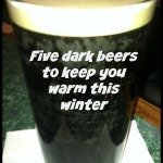 5 Beers that will keep you warm this winter