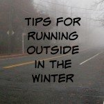Tips for running outside in the winter