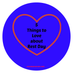 5 things to love about rest day