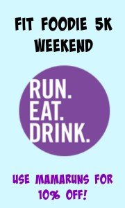 Fit Foodie 5K Weekend