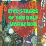 5 stages of running a half marathon