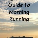 A night owl's guide being a morning runner