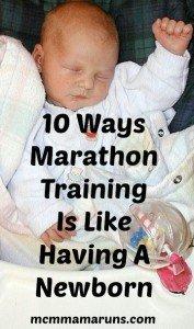 10 ways marathon training is like having a newborn