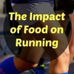 The Impact of Food on Running: Feedback from Running Bloggers