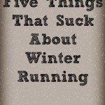 Things that suck about winter running