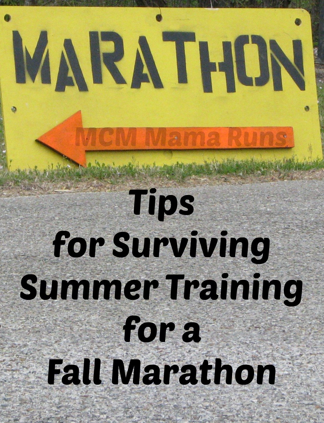 Surviving Summer Training for a Fall Marathon