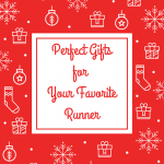 Perfect gifts for the runner in your life