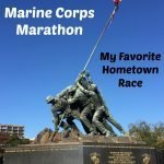 Marine Corps Marathon, I just can't quit you…