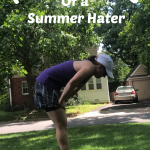 I Hate Summer Training: June Runfessions