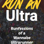 Confessions of a wannabe ultrarunner