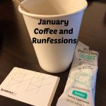 Coffee and Runfessions from the Longest Month of the Year